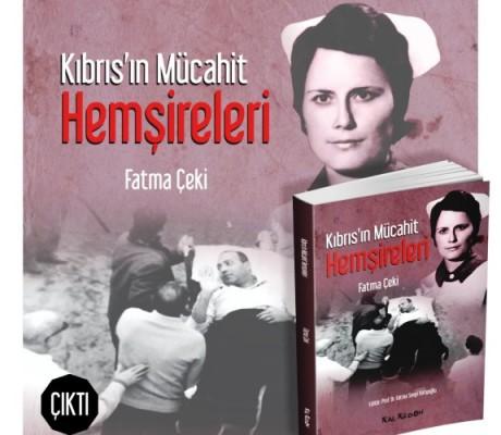 """""""Kıbrıs'ın Mücahit hemşireleri"""""""