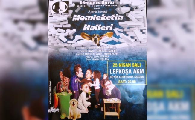 """""""Memleketin Halleri"""", Lefkoşa'da sahnelenecek"""
