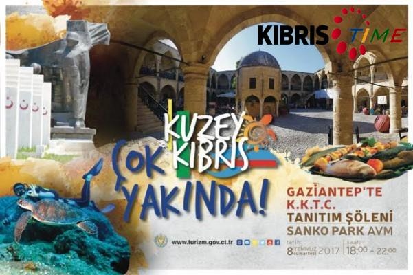 KKTC Gaziantep'de tanıtılacak...