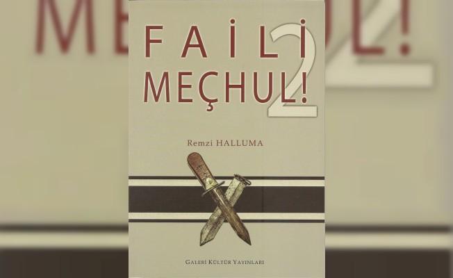 """""""Faili Meçhul 2"""" yayımlandı"""