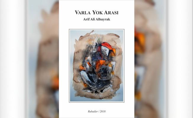 Arif Albayrak'ın Rubailer kitabı yayınlandı