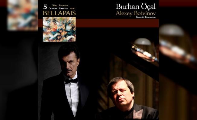 Burhan Öçal ve Botinov konseri 5 Ekim'de...