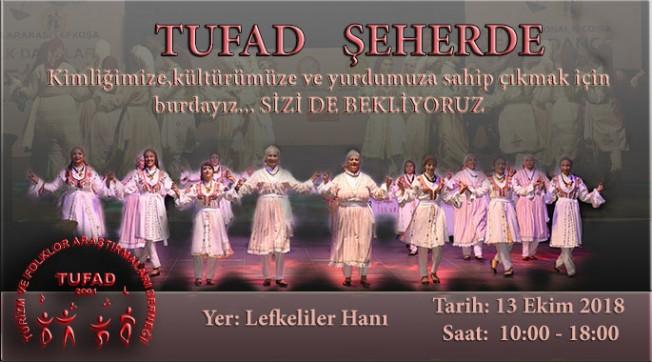 """TUFAD'ın """"Şeherde"""" etkinliği cumartesi günü"""