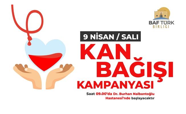Baf Türk Birliği, kan bağışı kampanyası düzenliyor...
