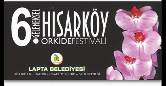 HİSARKÖY ORKİDE FESTİVALİ 5-6 MART'TA YAPILACAK