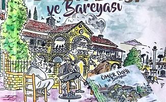 """""""Ömer Dayı ve Bareyası"""" yayımlandı"""