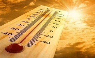Hava sıcaklığı 37-40 derece olacak