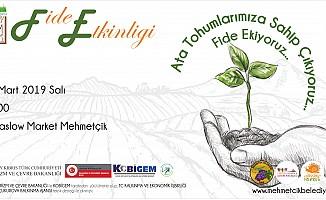 Mehmetçik'te fide etkinliği düzenleniyor...