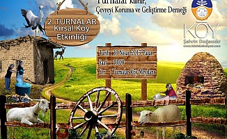 """""""Turnalar Kırsal Köy Etkinliği"""" Pazar günü"""