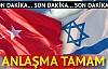 """Reuters: Türkiye ve İsrail anlaştı"""""""