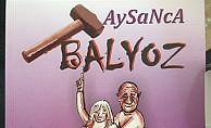 """""""Aysanca Balyoz"""" çarşamba günü tanıtılıyor"""
