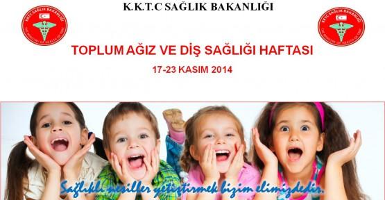 """17-22 KASIM """"AĞIZ VE DİŞ SAĞLIĞI HAFTASI"""""""