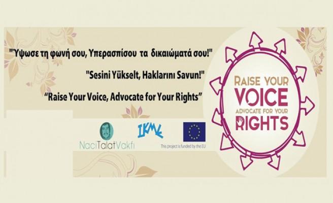 """""""Sesini Yükselt, Haklarını Savun!"""" hibe programı"""