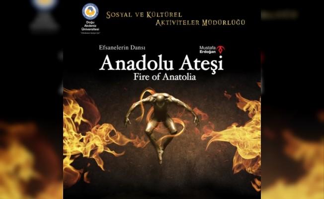 Anadolu Ateşi DAÜ'de sahnelenecek