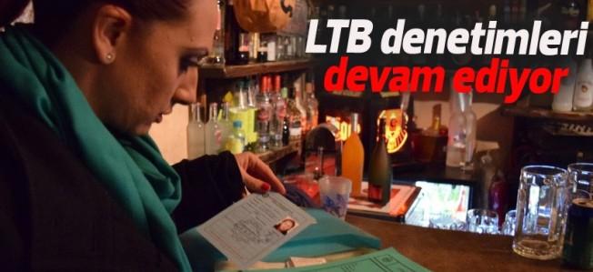 LTB ekipleri ceza yağdırdı..
