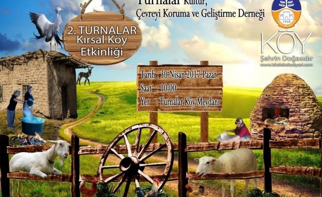 Turnalar Kırsal Köy Etkinliği pazar günü