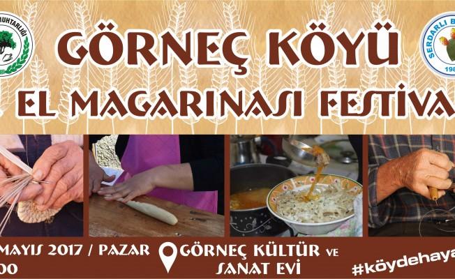 Görneç Köyü El Magarınası Festivali yapılıyor