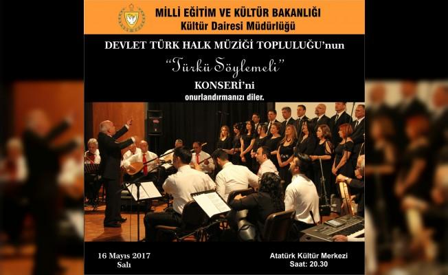 """""""Türkü Söylemeli"""" konseri yarın akşam..."""