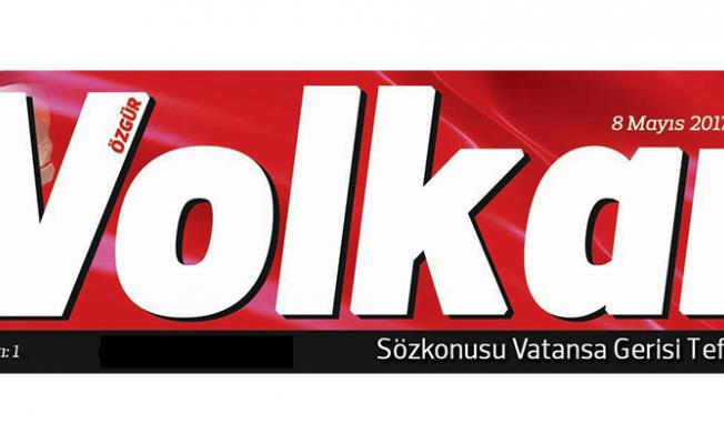 Volkan Gazetesi, Özgür Volkan adı ile yayınlanacak