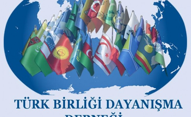 Türk Birliği Dayanışma Derneği mesaj yayımladı