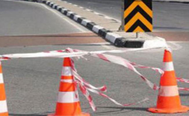 Hafta sonu bu yollar trafiğe kapalı olacak