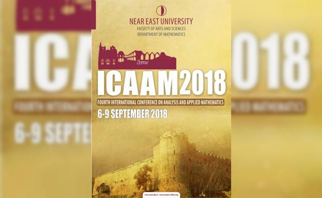 ICAAM 2018 Konferansı yarın YDÜ'de başlıyor