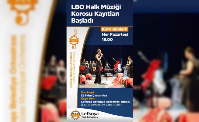 LBO Halk Müziği Korosu kayıtları başladı