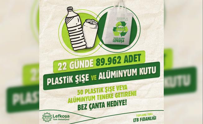 90 Bin plastik şişe ve teneke kutu toplandı