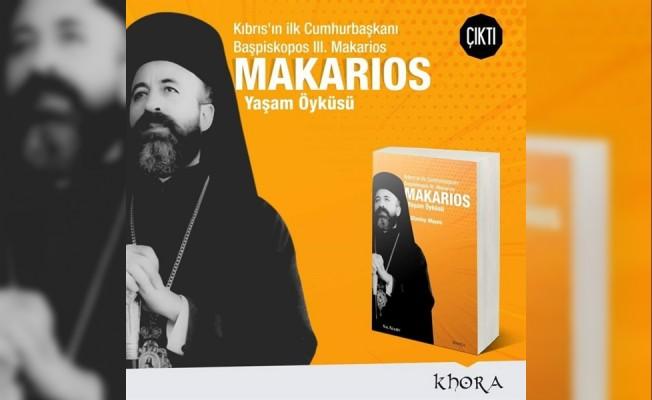 III. Makarios'un Yaşam Öyküsünü anlatan kitap çıktı