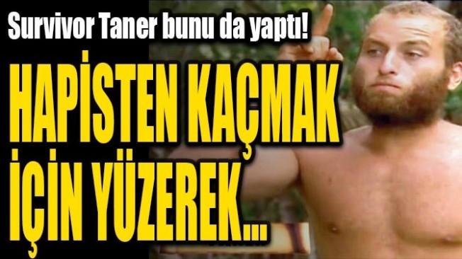 Survivor Taner, yüzerek KKTC'ye kaçtı!