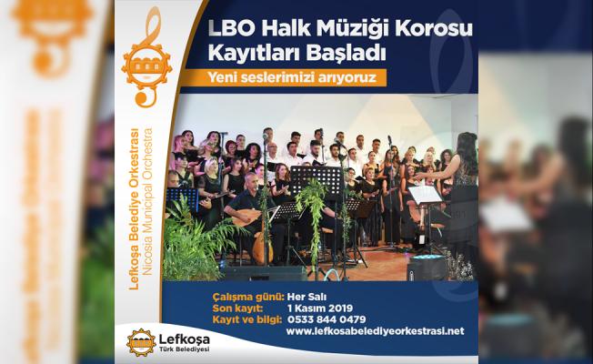 LBO Halk Müziği Korosu'na kayıtlar başladı...