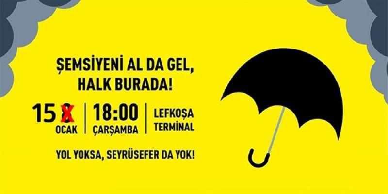 Bu akşamki eyleme 'yağmur' engeli!