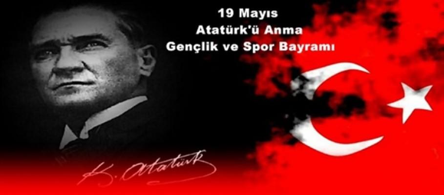 19 Mayıs Atatürk'ü Anma, Gençlik ve Spor Bayramı....