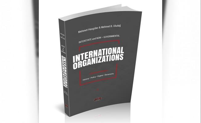 Uluslararası Örgütler kitabının İngilizcesi yayınlandı