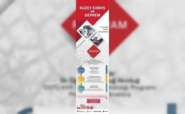 """""""Kuzey Kıbrıs ve Deprem"""" konulu konferans online yapılacak"""
