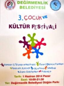 """""""3. ÇOCUK VE KÜLTÜR FESTİVALİ"""""""