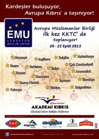 AVRUPA MÜSLÜMANLAR BİRLİĞİ TOPLANTISI İLK KEZ KKTC'DE...