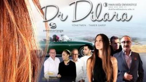 """""""DR. DİLARA"""" FİLMİ VİZYONA GİRİYOR"""