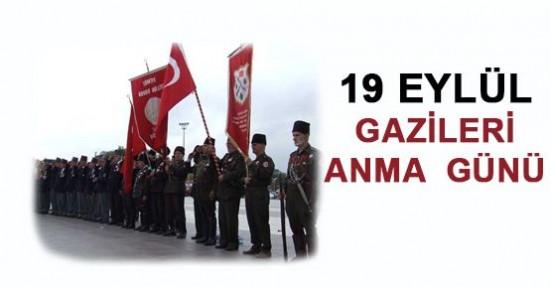 GAZİLER GÜNÜ 19 EYLÜL'DE KUTLANACAK