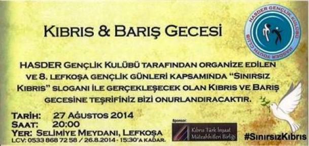 """GENÇLİK KULÜBÜ'NDEN """"KIBRIS & BARIŞ"""" GECESİ"""