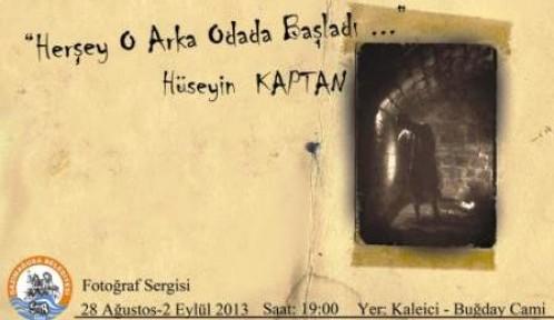 """HÜSEYİN KAPTAN'DAN """"HER ŞEY O ARKA ODADA BAŞLADI"""""""