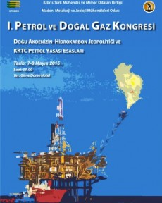 I.PETROL VE DOĞAL GAZ KONGRESİ 7-8 MAYIS'TA