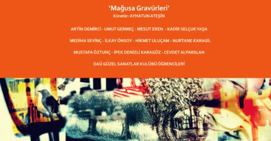 """""""MAĞUSA GRAVÜRLERİ"""" SERGİSİ AÇILIYOR"""
