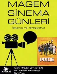 """PRİDE"" FİLMİ MAGEM'DE GÖSTERİLECEK"