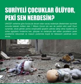 """""""SURİYELİ ÇOCUKLAR ÖLÜYOR, PEKİ SEN NERDESİN?"""""""