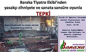 Baraka Kültür Merkezi'nden oyunla tepki