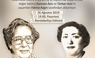 Kamran ve Türkan Aziz'in hayatı anlatılacak...