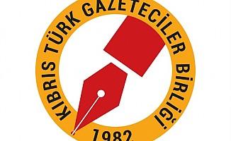 Kıbrıs Türk Gazeteciler Birliği'nden kınama!
