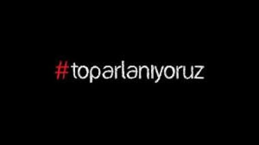 TOPARLANIYORUZ HAREKETİ'NDEN POLİSE ELEŞTİRİ
